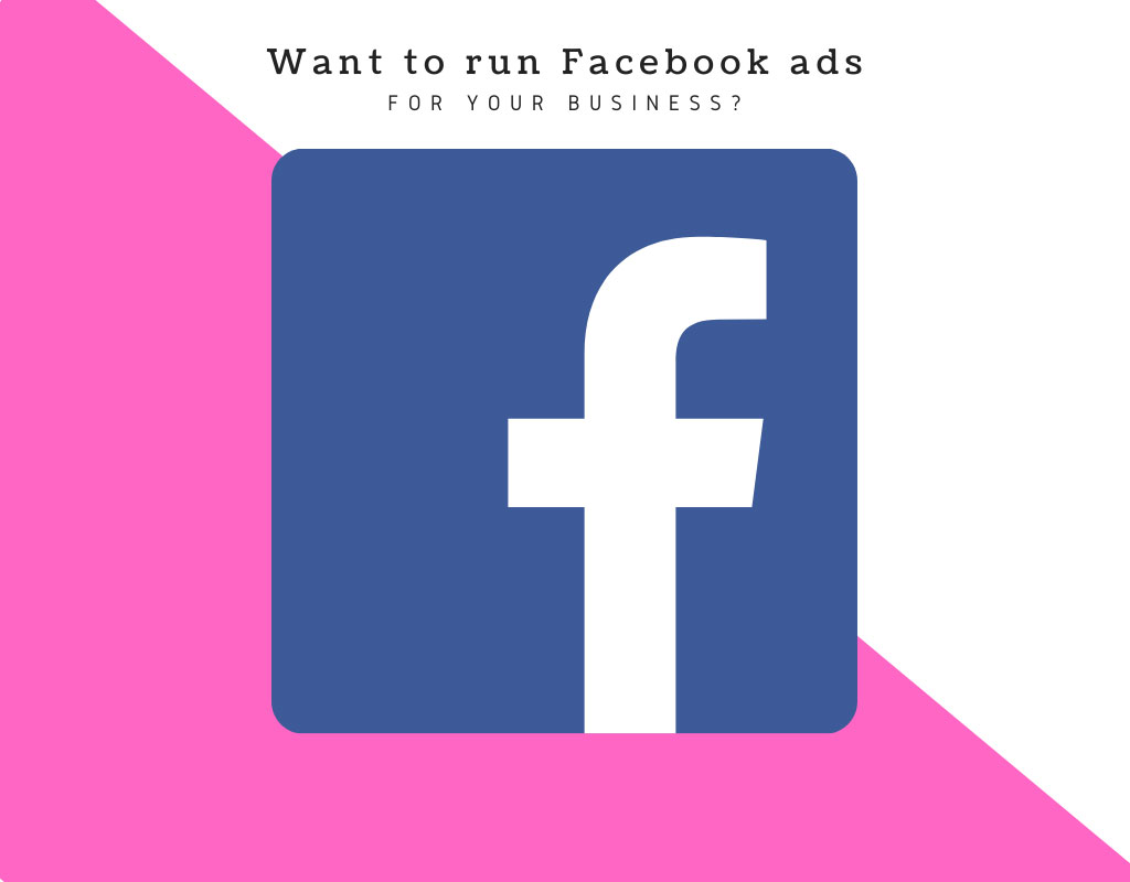 want to run facebook ads