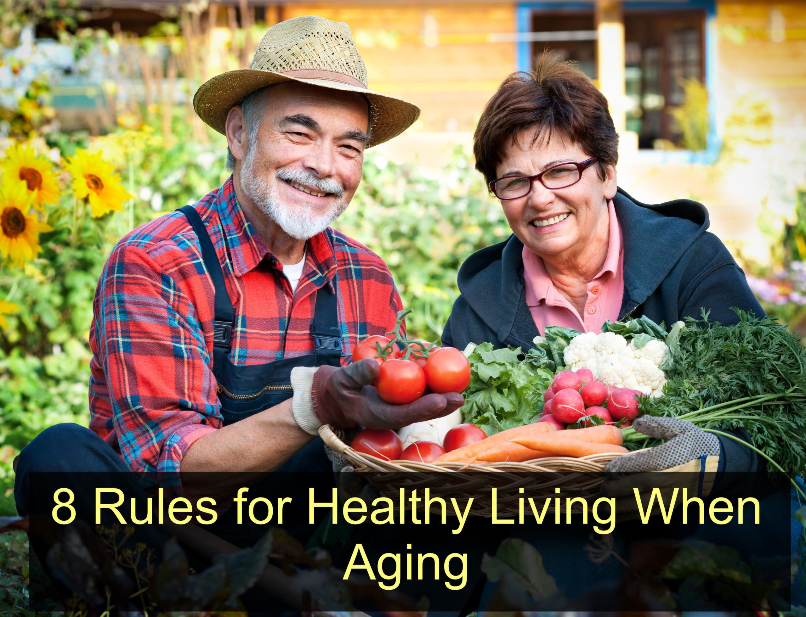 8 Rules for Healthy Living When Aging