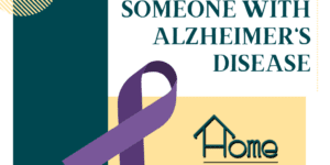 tips to help someone with alzheimer's disease